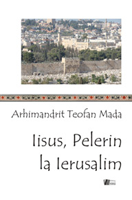 Iisus, pelerin la Ierusalim